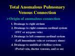 total anomalous pulmonary venous connection4