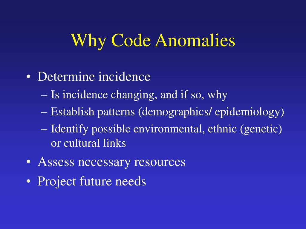 Why Code Anomalies