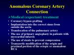 anomalous coronary artery connection29