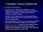 coronary artery aneurysm37