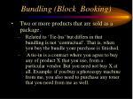 bundling block booking