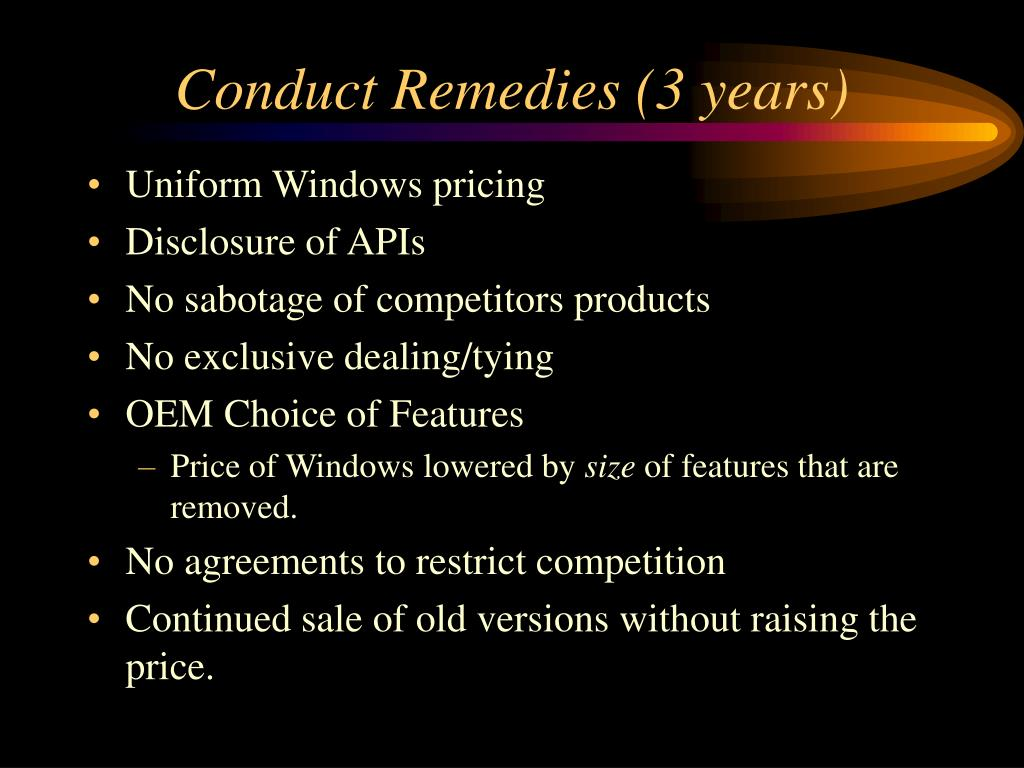 Conduct Remedies (3 years)