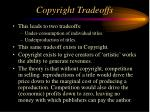 copyright tradeoffs