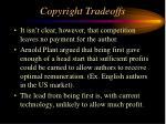 copyright tradeoffs46