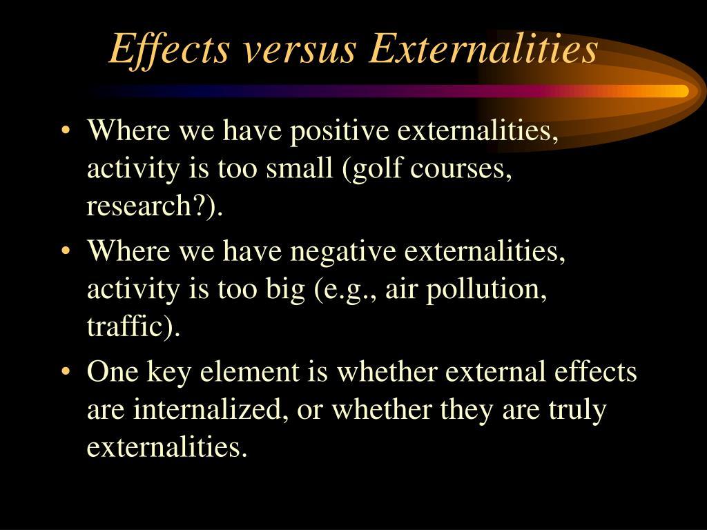 Effects versus Externalities