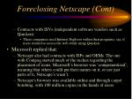 foreclosing netscape cont