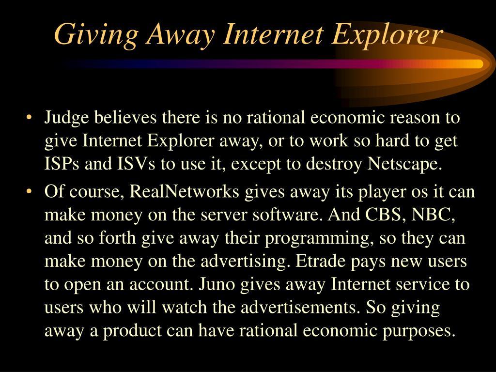 Giving Away Internet Explorer