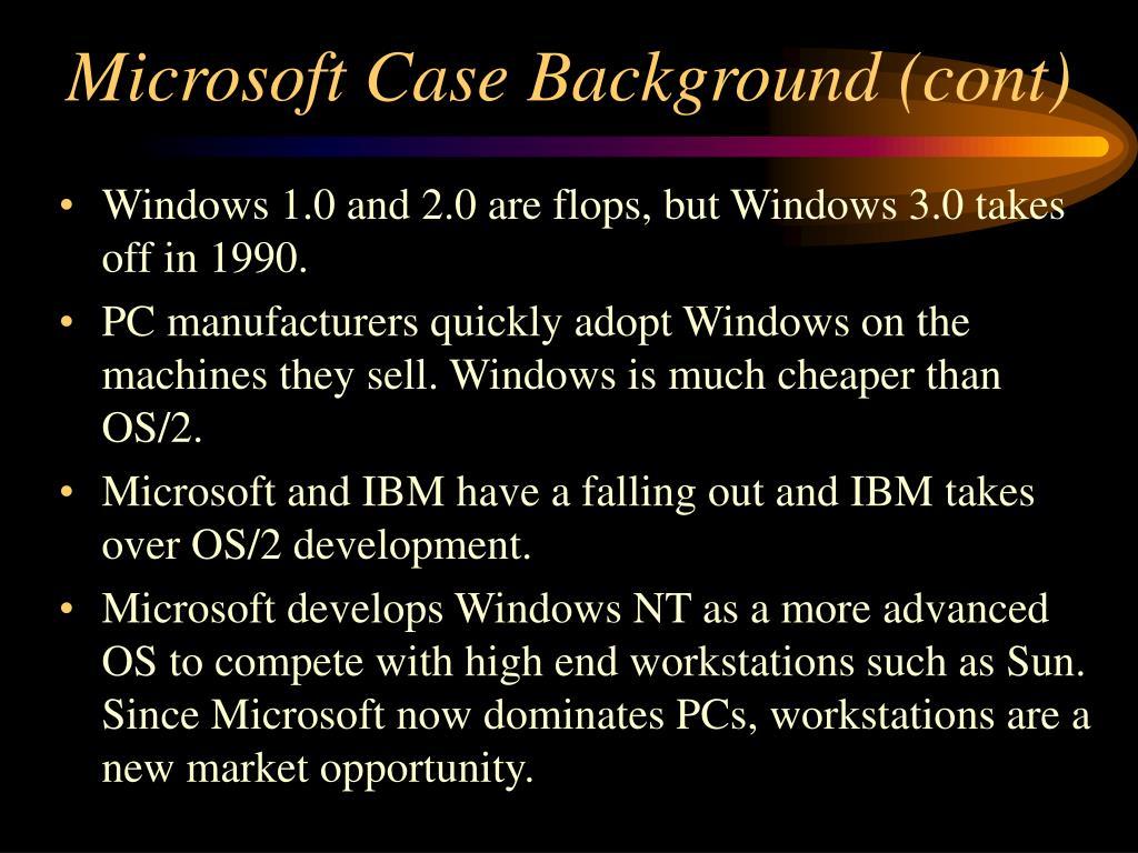Microsoft Case Background (cont)