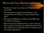 microsoft case background cont