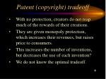 patent copyright tradeoff