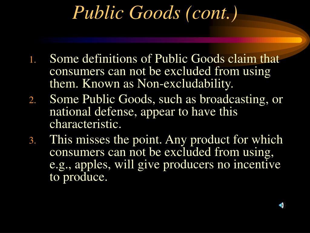 Public Goods (cont.)