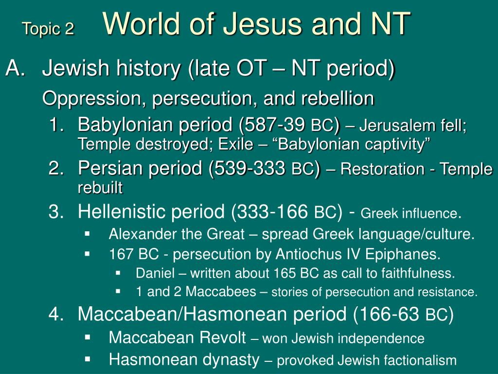 topic 2 world of jesus and nt l.