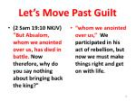 let s move past guilt
