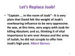 let s replace joab