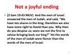 not a joyful ending