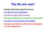 the no win war