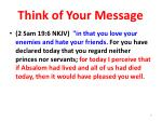 think of your message