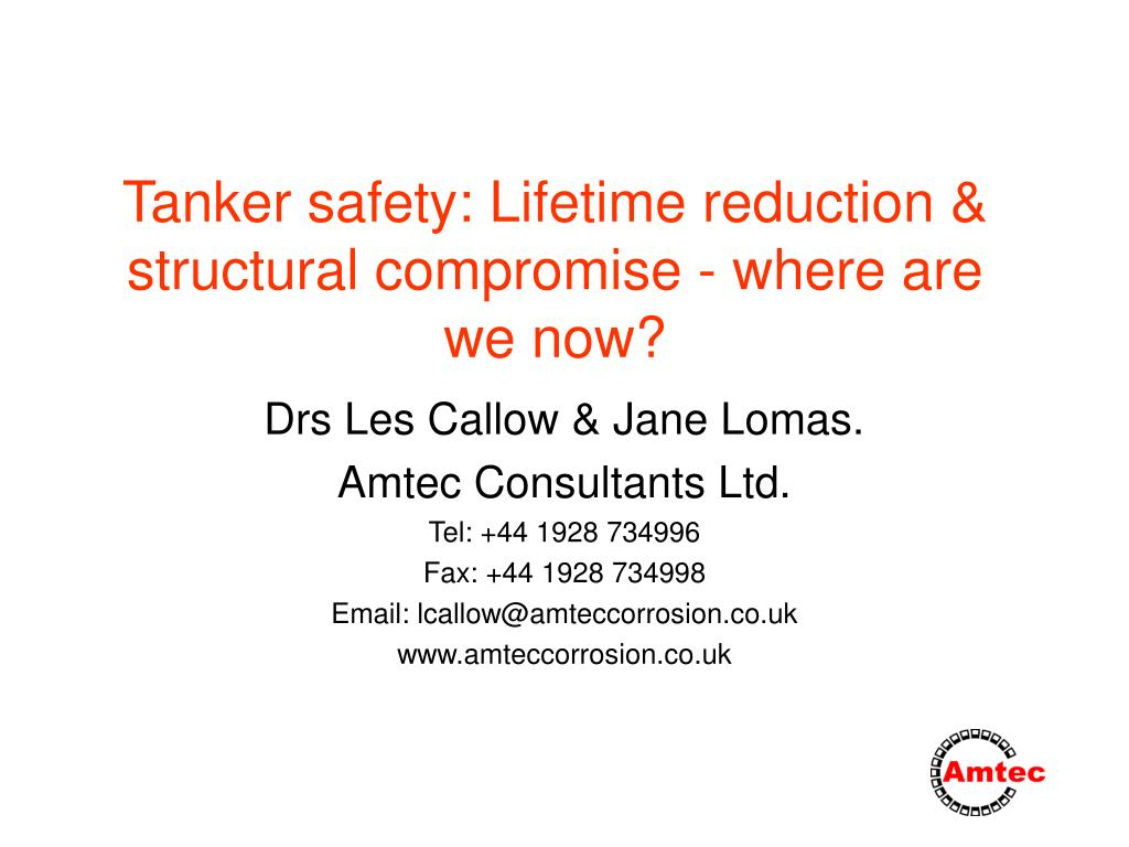 tanker safety lifetime reduction structural compromise where are we now l.