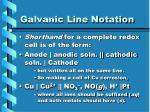 galvanic line notation