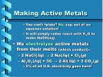 making active metals
