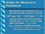 origin for reduction potentials