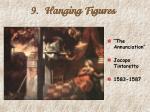 9 hanging figures