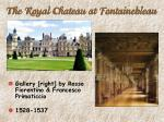 the royal chateau at fontainebleau