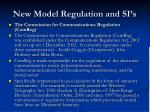 new model regulation and si s