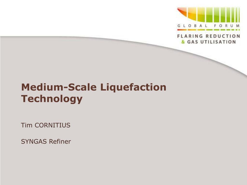 medium scale liquefaction technology l.
