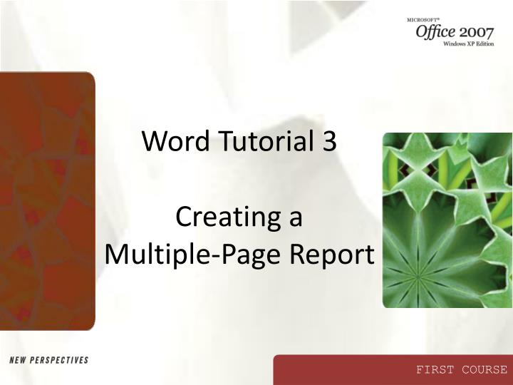 Word tutorial 3 creating a multiple page report