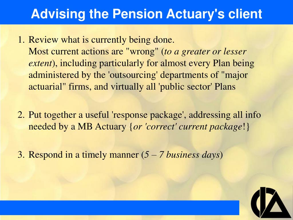 Advising the Pension Actuary's client