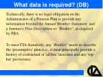 what data is required db