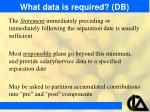 what data is required db14