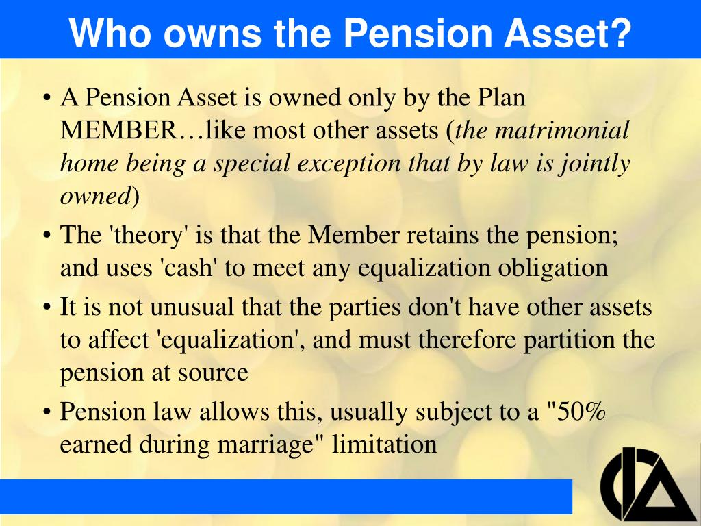 Who owns the Pension Asset?