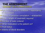 the assessment consider the following points