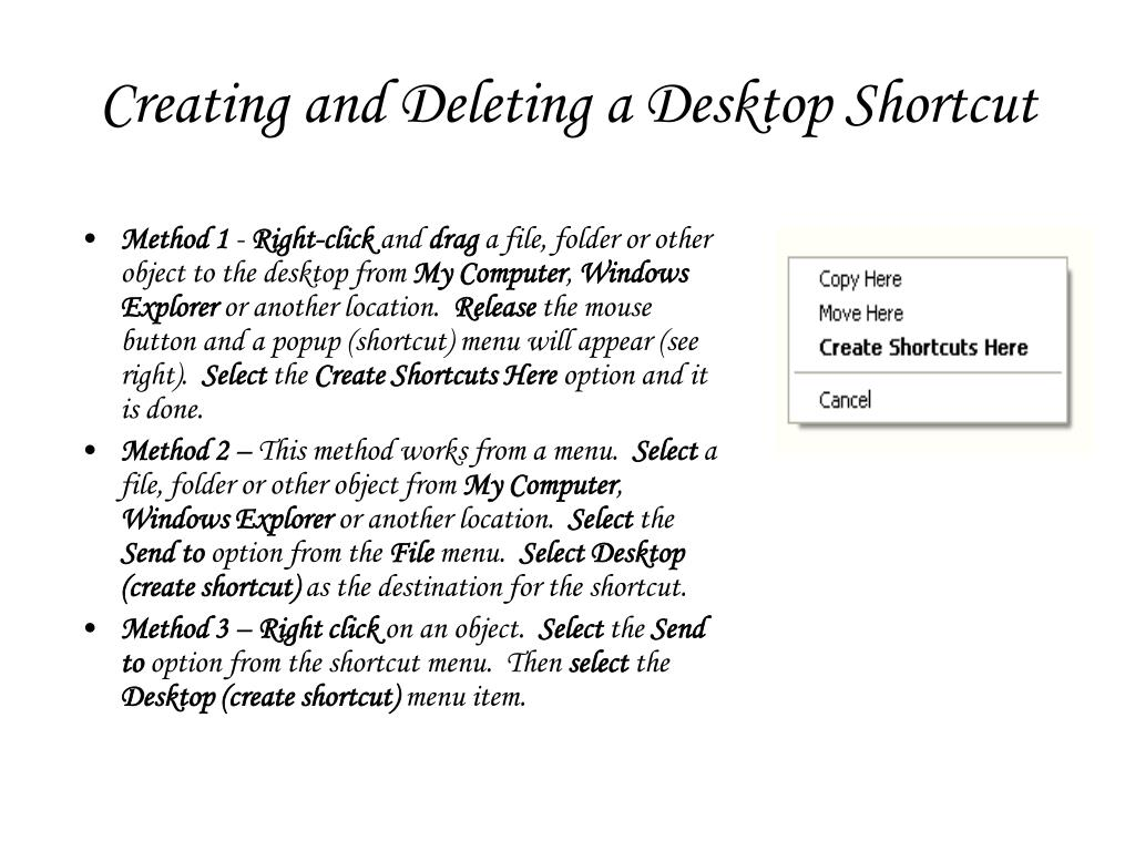 Creating and Deleting a Desktop Shortcut
