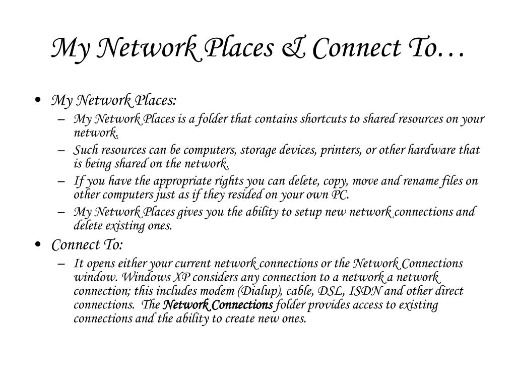 My Network Places & Connect To…