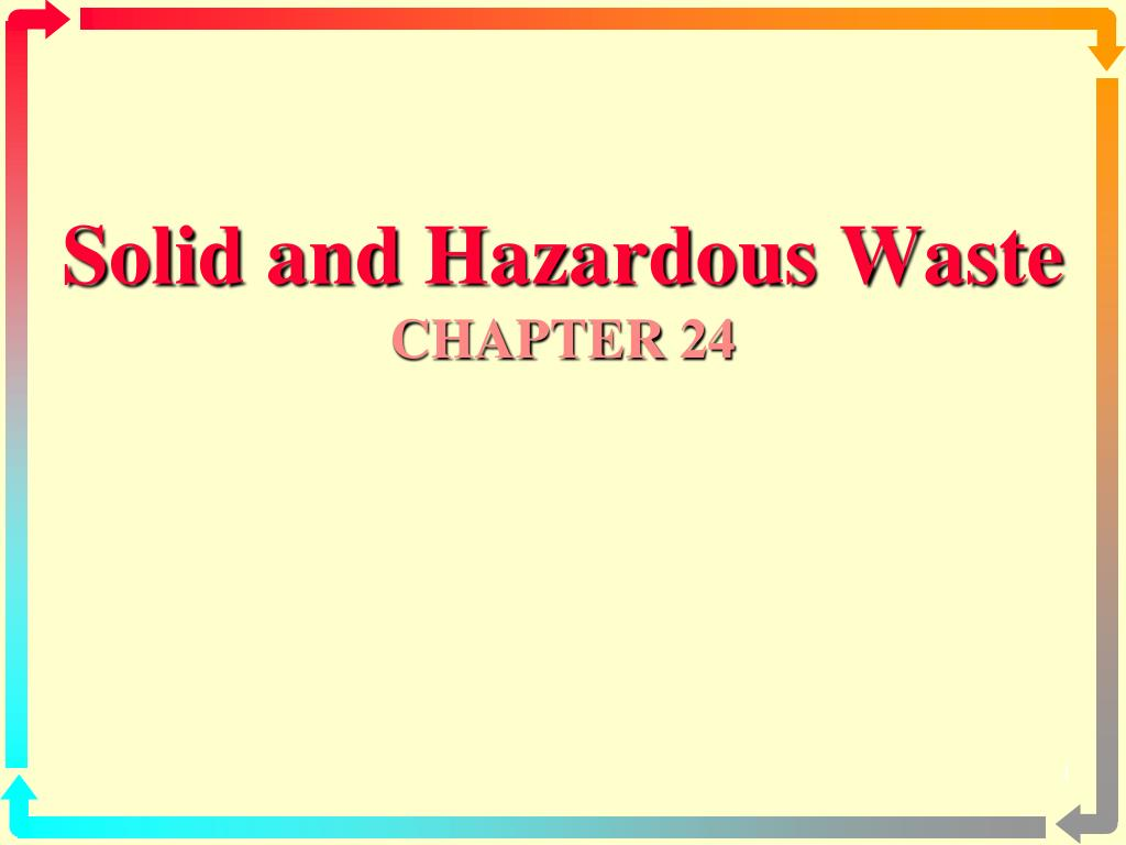 solid and hazardous waste chapter 24 l.