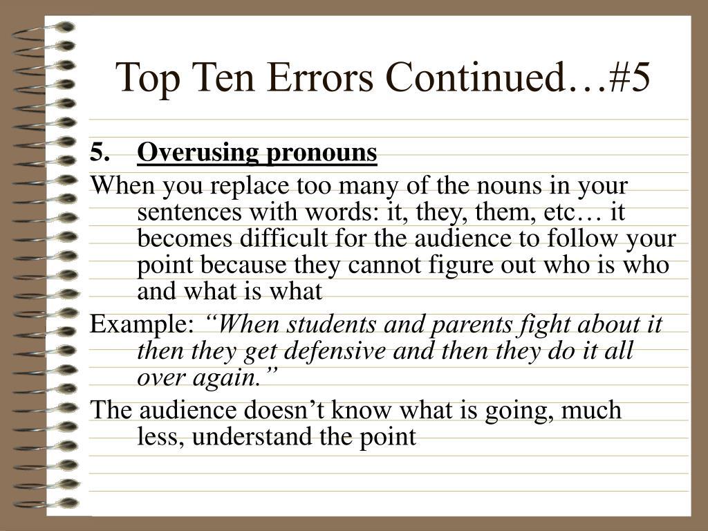 Top Ten Errors Continued…#5
