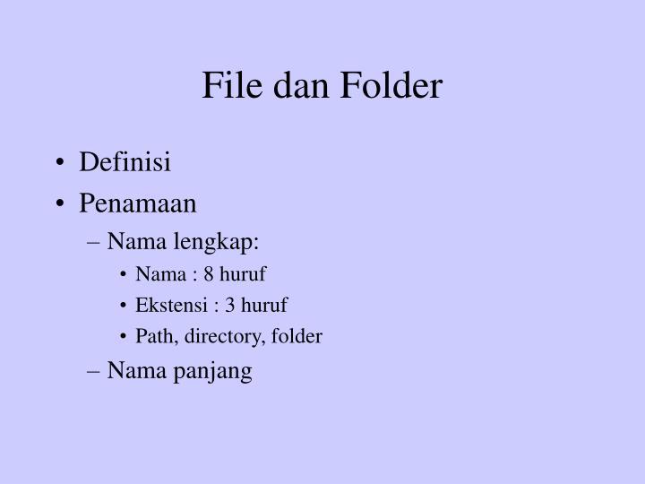 File dan Folder