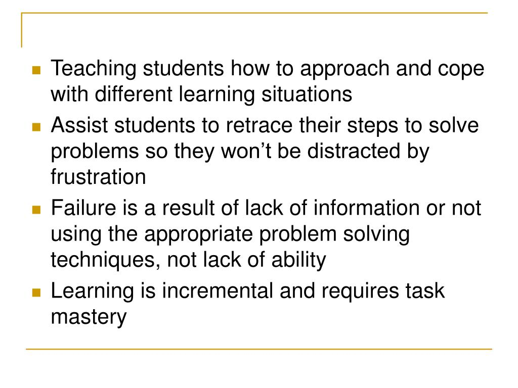 Teaching students how to approach and cope with different learning situations