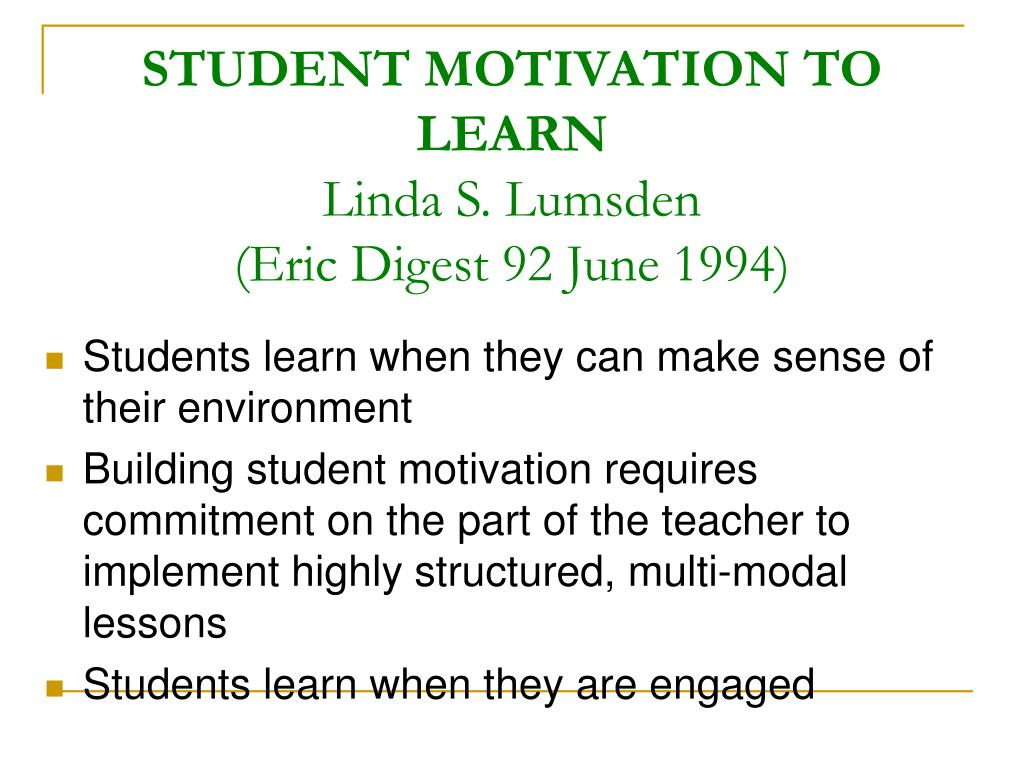 STUDENT MOTIVATION TO LEARN