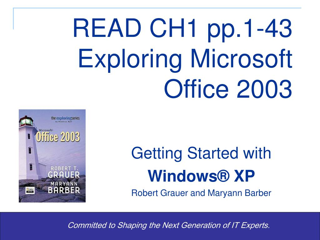 read ch1 pp 1 43 exploring microsoft office 2003 l.