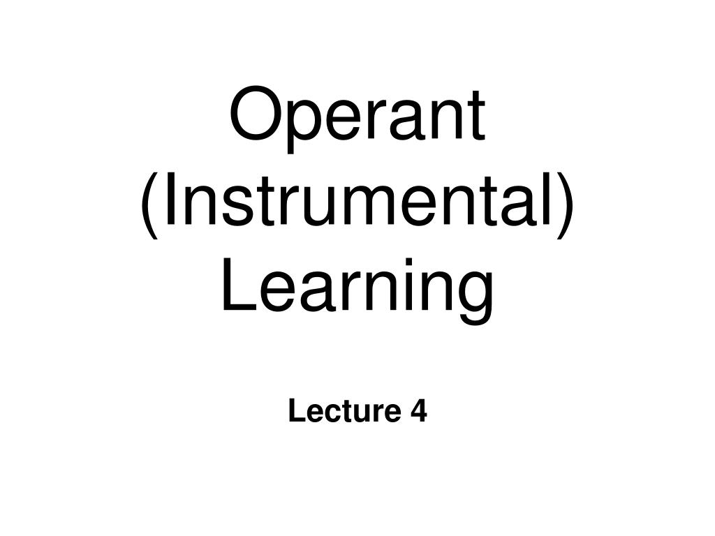operant instrumental learning l.