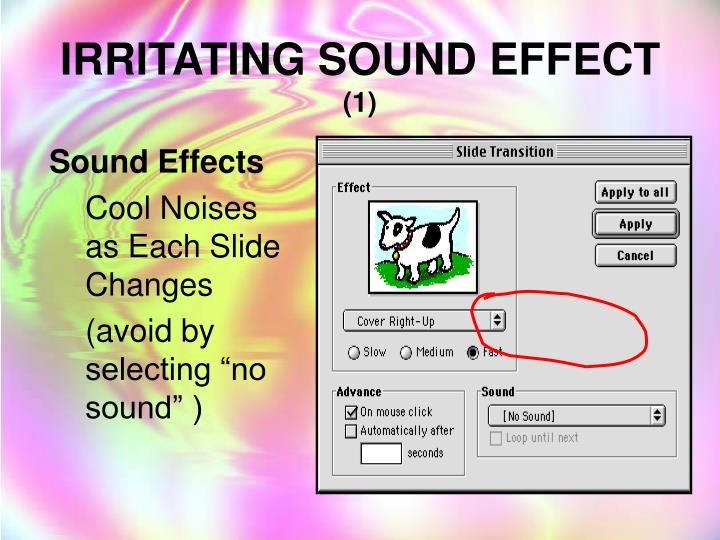 Irritating sound effect 1