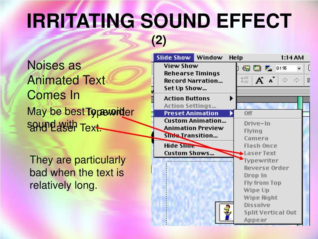 IRRITATING SOUND EFFECT