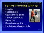 factors promoting wellness