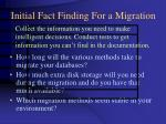 initial fact finding for a migration