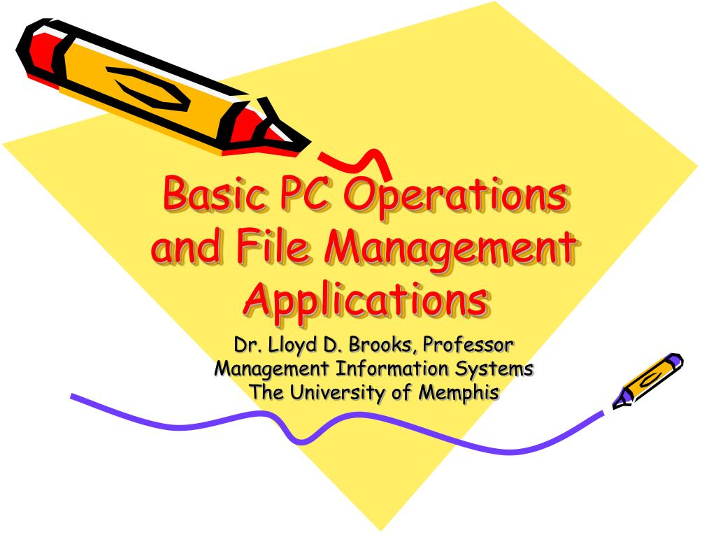basic pc operations and file management applications l.