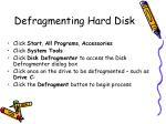 defragmenting hard disk